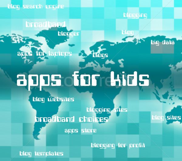 Apps For Kids Represents Application Software And Words Stock photo © stuartmiles