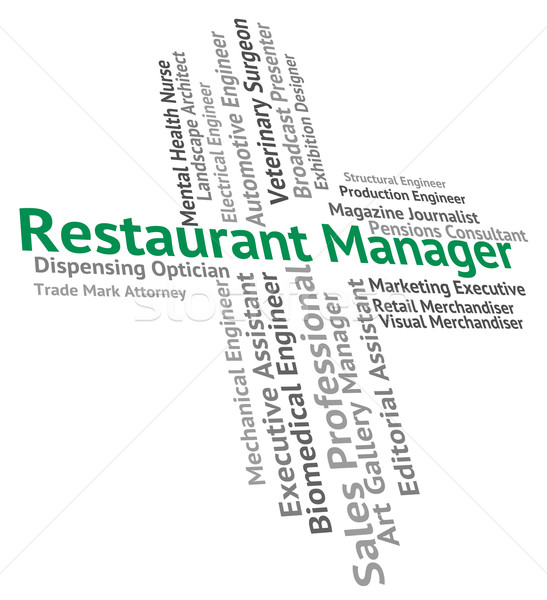 Restaurant Manager Means Employee Employment And Job Stock photo © stuartmiles