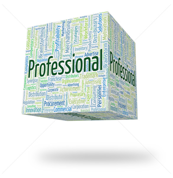 Professional Word Shows Professions Specialist And Expertise Stock photo © stuartmiles