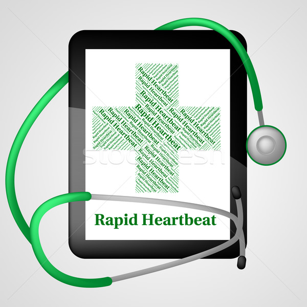 Rapid Heartbeat Indicates Ill Health And Disease Stock photo © stuartmiles