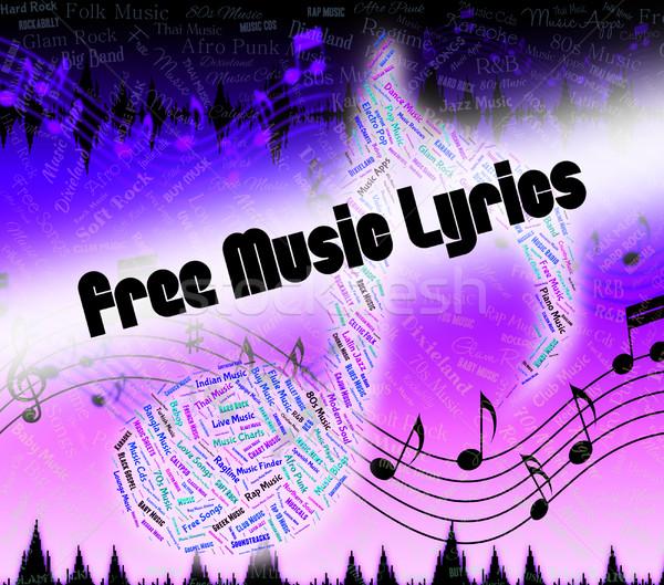 Free Music Lyrics Indicates Sound Tracks And Freebie Stock photo © stuartmiles