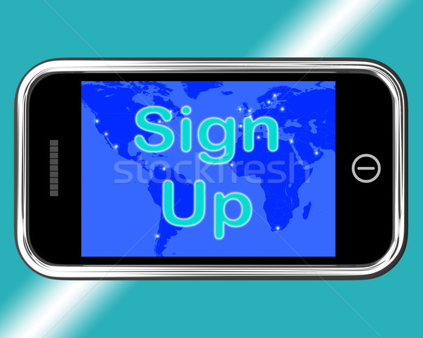 Sign Up Mobile Message Shows Online Registration  Stock photo © stuartmiles