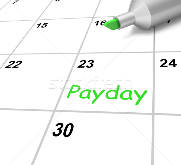 Payday Calendar Means Receiving Income For Work Stock photo © stuartmiles