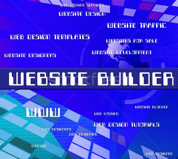 Website Builder Means Building Text And Sites Stock photo © stuartmiles