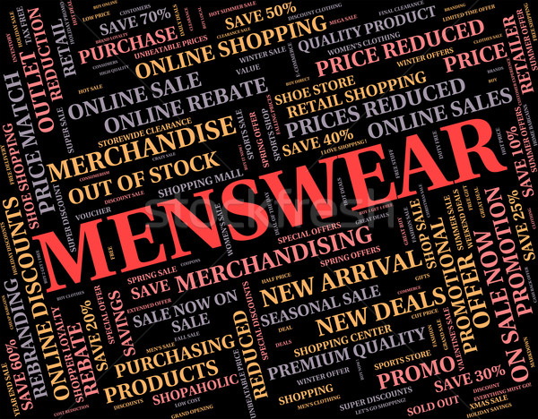Menswear Word Represents Mans Men's And Person Stock photo © stuartmiles