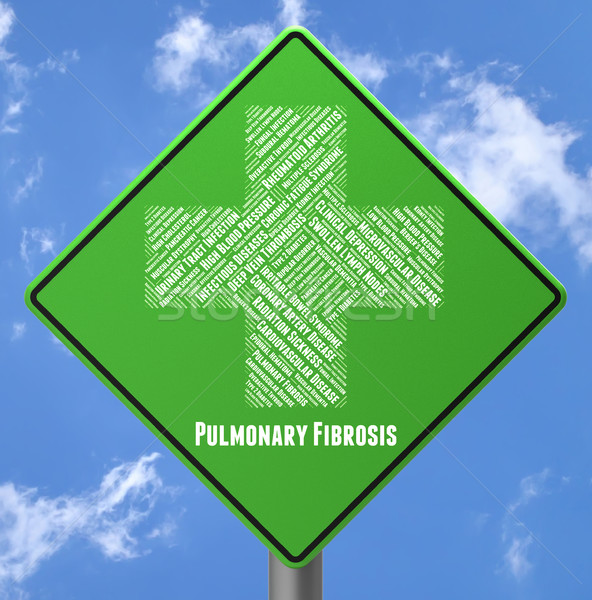 Pulmonary Fibrosis Represents Ill Health And Advertisement Stock photo © stuartmiles