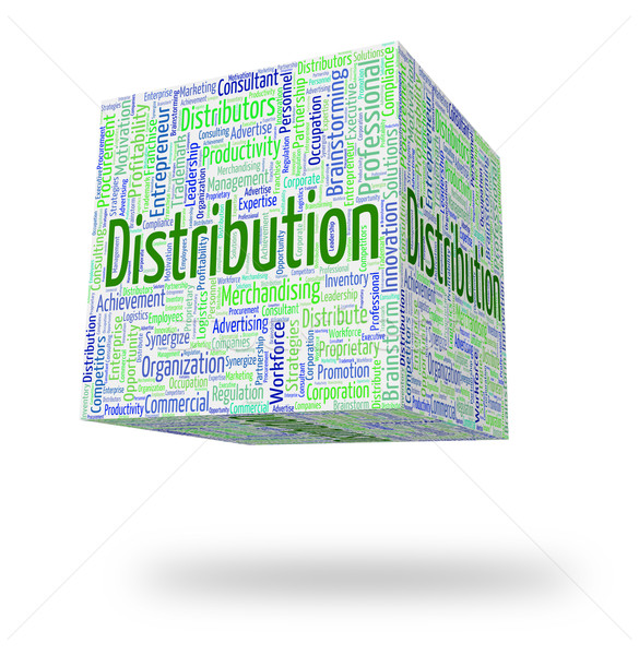 Distribution Word Indicates Supplying Text And Distribute Stock photo © stuartmiles
