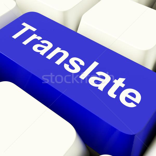 Számítógép kulcs kék mutat online fordító Stock fotó © stuartmiles