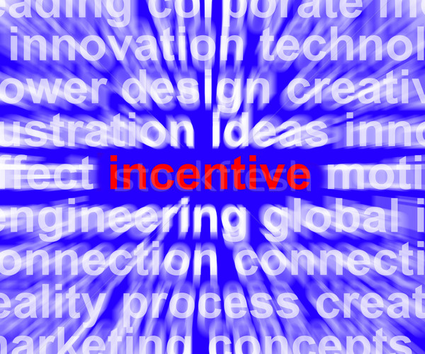 Incentive Word Meaning Bonus Enticement Or Coercing Stock photo © stuartmiles