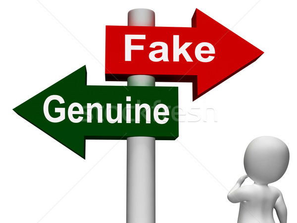 Fake Genuine Signpost Means  Authentic or Faked Product Stock photo © stuartmiles