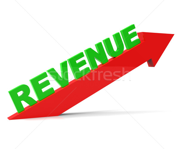 Increasing Revenue Represents Advance Earn And Improvement Stock photo © stuartmiles