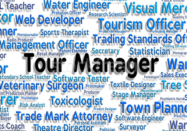 Tour Manager Represents Vacation Management And Hiring Stock photo © stuartmiles