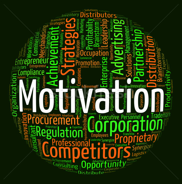 Motivation Word Indicates Do It Now And Action Stock photo © stuartmiles