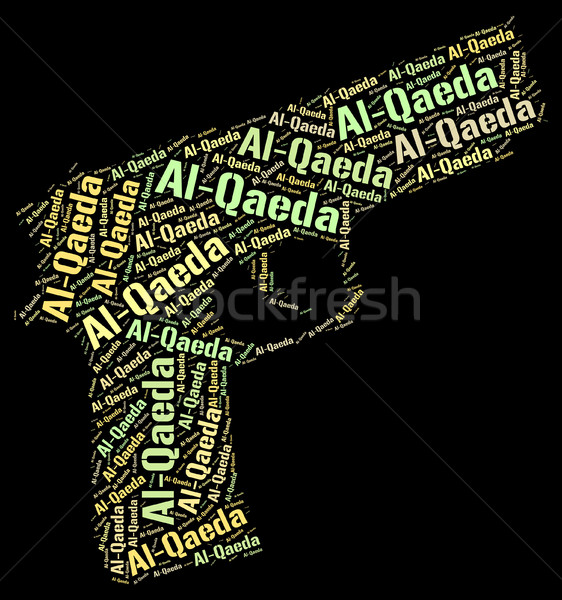 Al-Qaeda Word Represents Freedom Fighter And Anarchist Stock photo © stuartmiles