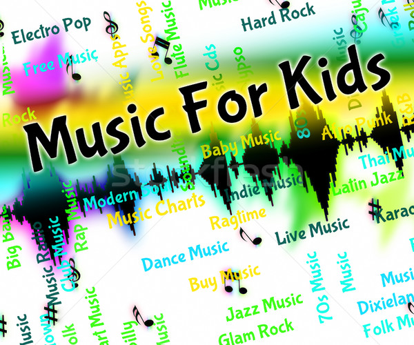 Music For Kids Represents Sound Tracks And Acoustic Stock photo © stuartmiles