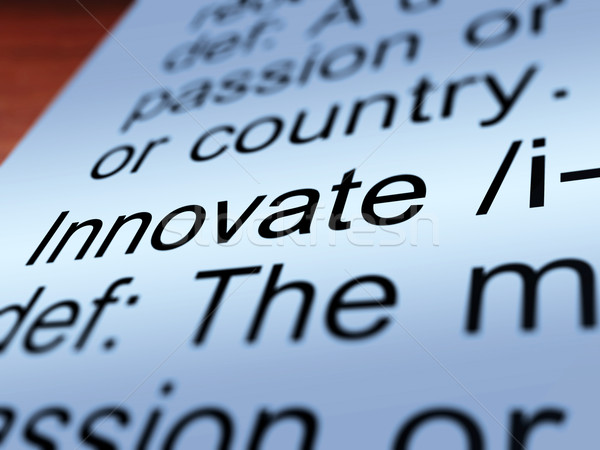 Innovate Definition Closeup Showing  Ingenuity Stock photo © stuartmiles
