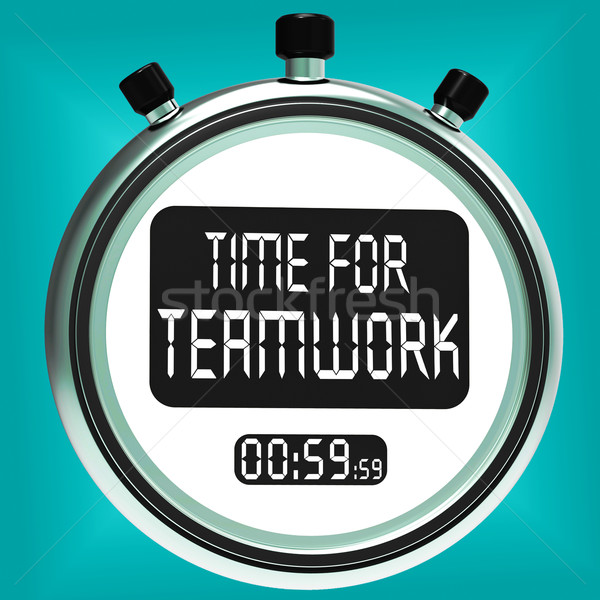 Stock photo: Time For Teamwork Message Means Combined Effort And Cooperation