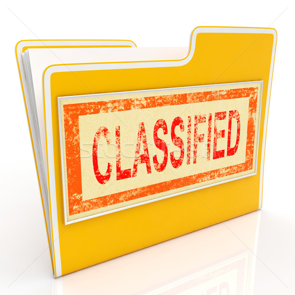 Classified File Shows Confidential Documents Or Papers Stock photo © stuartmiles