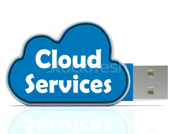 Cloud Services Memory Stick Shows Internet File Backup And Shari Stock photo © stuartmiles