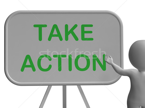 Take Action Board Shows Motivation And Encouragement Stock photo © stuartmiles