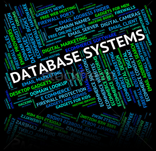 Database Systems Shows Network Computer And Technology Stock photo © stuartmiles