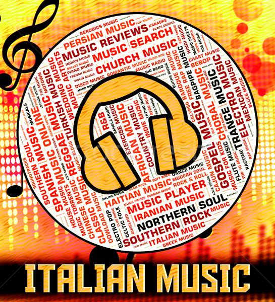 Italian Music Indicates Sound Tracks And Audio Stock photo © stuartmiles