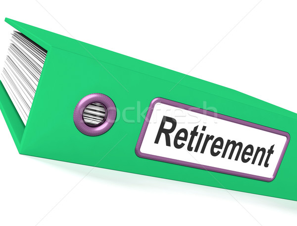 Retirement File Shows Documents For Pensioners Stock photo © stuartmiles