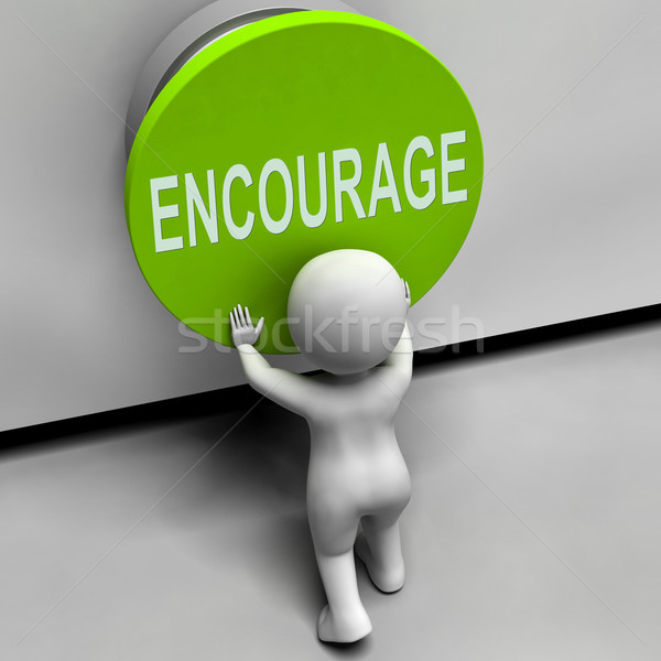 Encourage Button Means Inspire Motivate And Energize Stock photo © stuartmiles