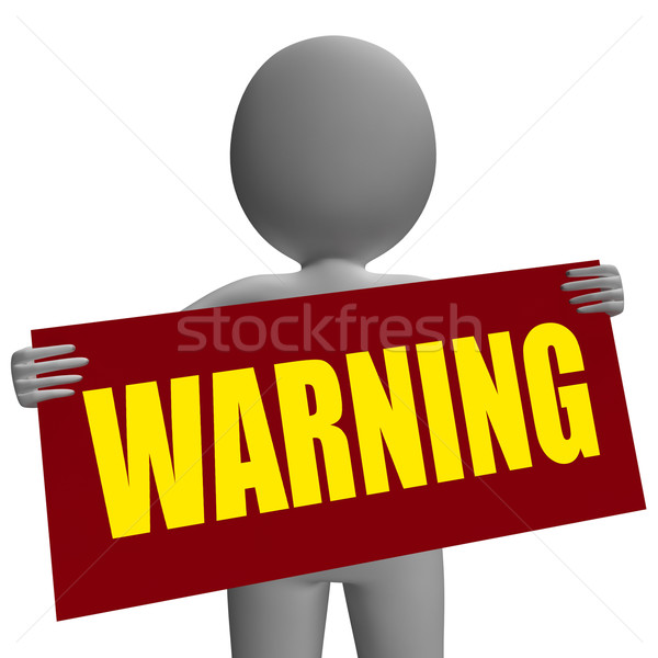 Warning Sign Character Shows Danger And Hazard Stock photo © stuartmiles