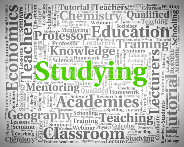 Studying Word Represents Learning University And Educating Stock photo © stuartmiles