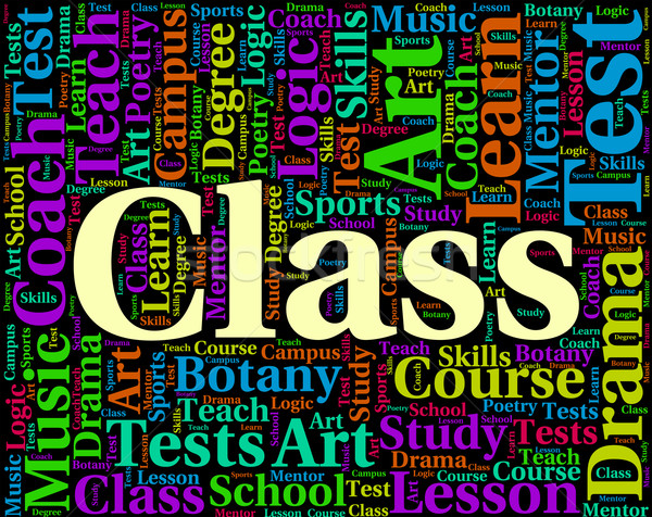 Class Word Shows Study Text And Classrooms Stock photo © stuartmiles