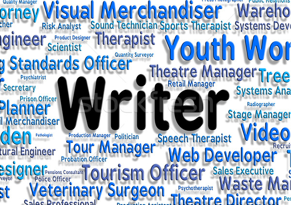 Writer Job Shows Text Career And Writers Stock photo © stuartmiles