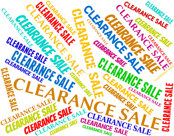 Clearance Sale Represents Offer Words And Save Stock photo © stuartmiles