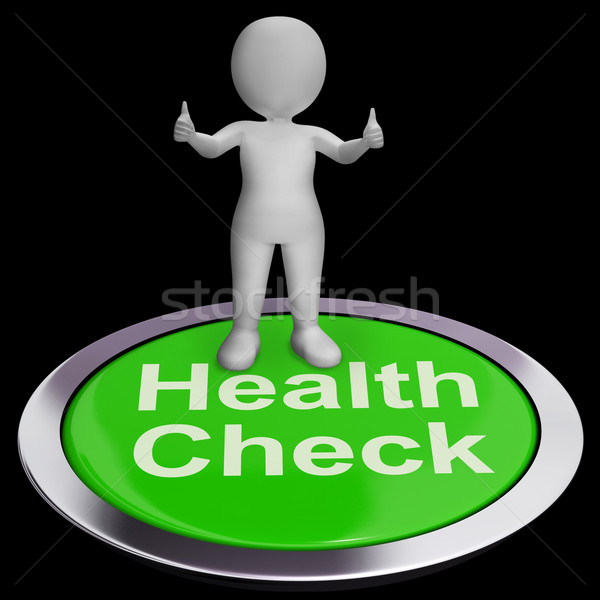 Health Check Button Shows Medical Condition Examinations Stock photo © stuartmiles