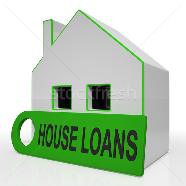 House Loans Home Means Mortgage Interest And Repay Stock photo © stuartmiles