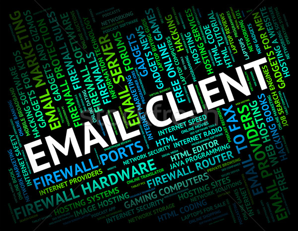 Email Client Represents Mailing Correspond And Buyer Stock photo © stuartmiles
