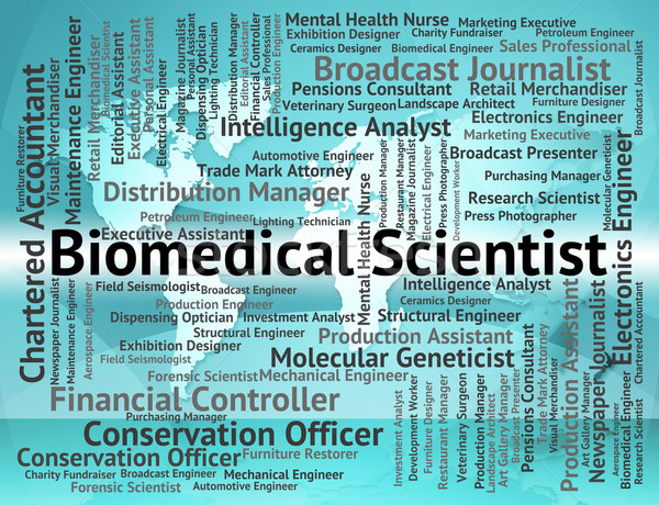 Biomedical Scientist Means Jobs Hiring And Employee Stock photo © stuartmiles