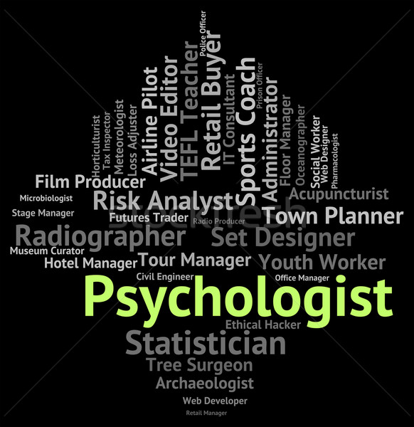 Psychiatre Emploi emploi psychologie analyste texte Photo stock © stuartmiles