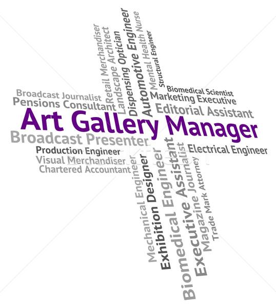Galeria sztuki kierownik zarządzania znaczenie projektu pracy Zdjęcia stock © stuartmiles