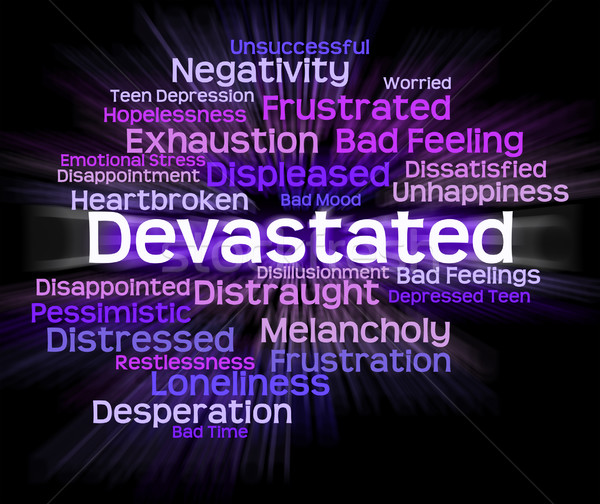 Devastated Word Indicates Stunned Traumatize And Overcome Stock photo © stuartmiles