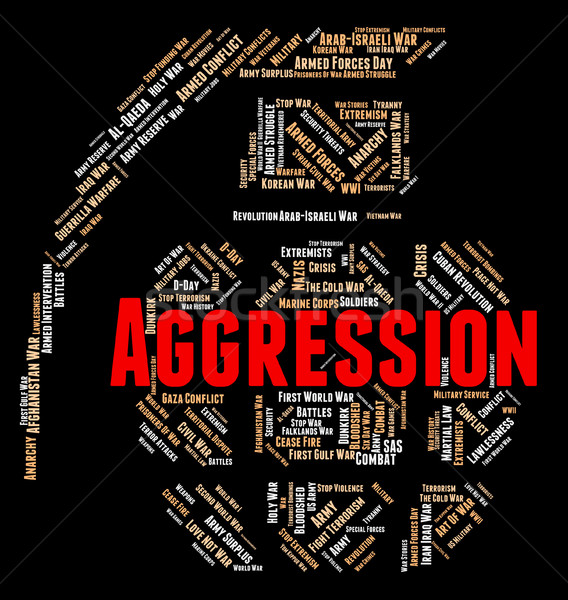 Aggression Word Indicates Assault Wordcloud And Warmongering Stock photo © stuartmiles