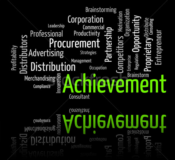 Achievement Word Represents Attainment Words And Victory Stock photo © stuartmiles