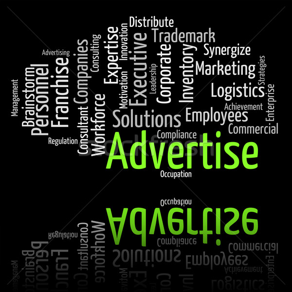 Advertise Word Indicates Words Adverts And Promoting Stock photo © stuartmiles