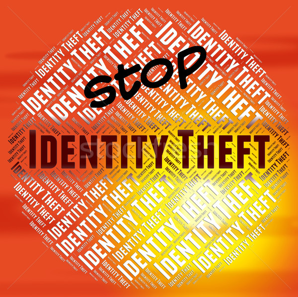 Stop Identity Theft Means Stopping No And Restriction Stock photo © stuartmiles