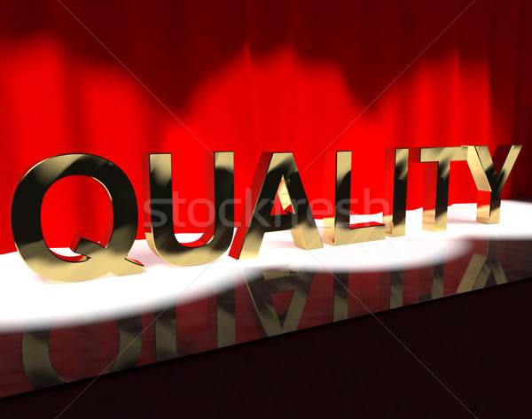 Quality Word On Stage Showing Excellence Perfection And Improvem Stock photo © stuartmiles