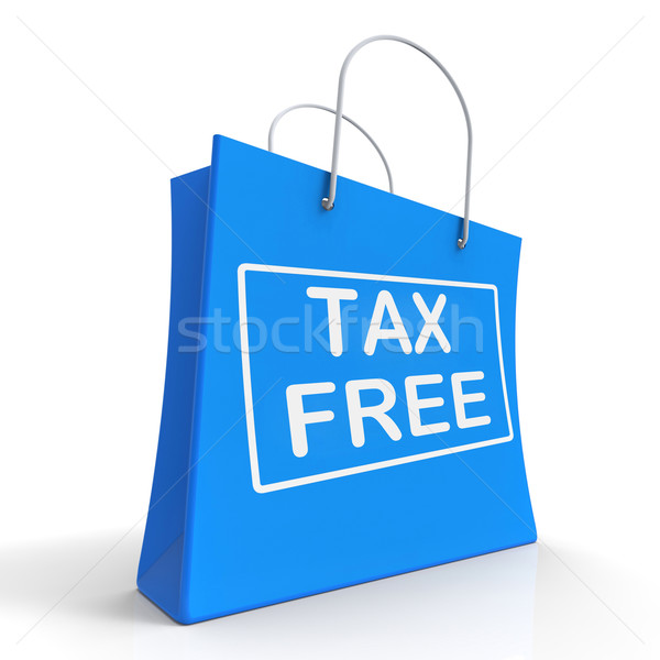 Tax Free Shopping Bag Shows No Duty Taxation Stock photo © stuartmiles