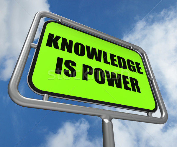 Knowledge is Power Sign Represents Education and Development for Stock photo © stuartmiles