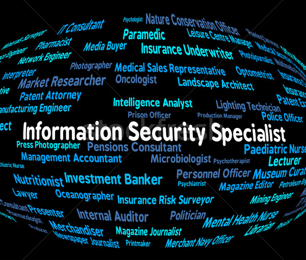 Information Security Specialist Represents Skilled Person And An Stock photo © stuartmiles