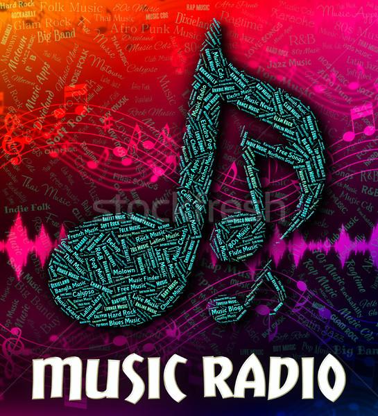 Music Radio Indicates Sound Tracks And Audio Stock photo © stuartmiles