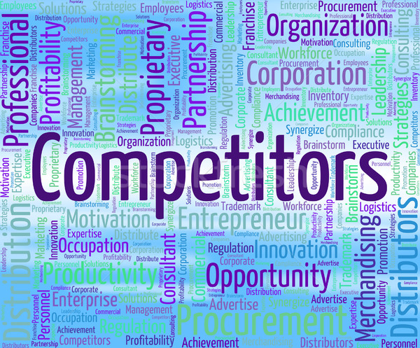 Competitors Word Shows Opponent Wordclouds And Opposition Stock photo © stuartmiles